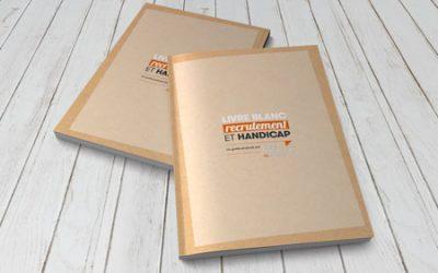 "Exclusif : Livre Blanc ""Handicap et Recrutement"""